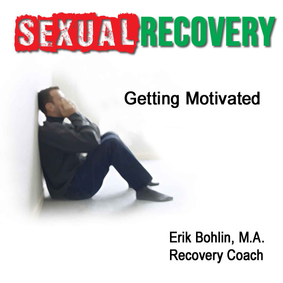 Getting Motivated in Sexual Addiction Recovery